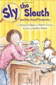 SLY THE SLEUTH AND THE FOOD MYSTERIES by Donna Jo Napoli