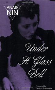 UNDER A GLASS BELL and Other Stories by Anais Nin