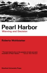 PEARL HARBOR: Warning and Decision by Roberta Wohlstetter
