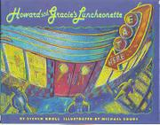 HOWARD AND GRACIE'S LUNCHEONETTE by Steven Kroll