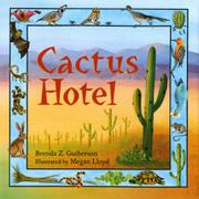 CACTUS HOTEL by Brenda Z. Guiberson