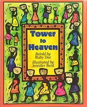 TOWER TO HEAVEN by Ruby Dee