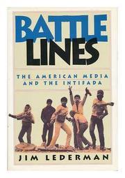 BATTLE LINES by Jim Lederman