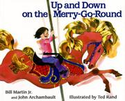 UP AND DOWN ON THE MERRY-GO-ROUND by Ted  Rand