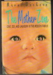 THE MOTHER ZONE by Marni Jackson