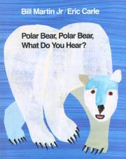 Book Cover for POLAR BEAR, POLAR BEAR, WHAT DO YOU HEAR?