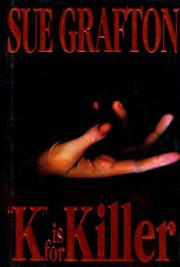 'K' IS FOR KILLER by Sue Grafton