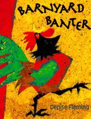 BARNYARD BANTER by Denise Fleming