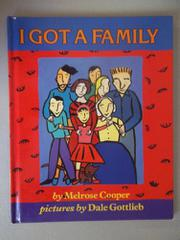 I GOT A FAMILY by Melrose Cooper