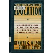 REDESIGNING EDUCATION by Kenneth G. Wilson