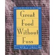 GREAT FOOD WITHOUT FUSS by Frances McCullough