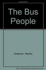 THE BUS PEOPLE by Rachel Anderson