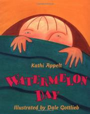 WATERMELON DAY by Kathi Appelt