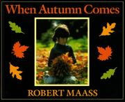 WHEN AUTUMN COMES by Robert Maass