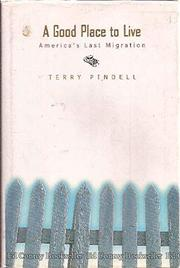 A GOOD PLACE TO LIVE by Terry Pindell