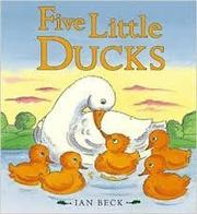 FIVE LITTLE DUCKS by Ian Beck