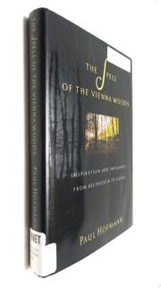 THE SPELL OF THE VIENNA WOODS by Paul Hofmann