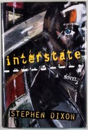 INTERSTATE by Stephen Dixon