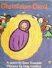 CHRISTMAS CAROL by Sara Teasdale