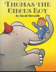 THOMAS THE CIRCUS BOY by David Merveille