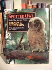 SPOTTED OWL by Brenda Z. Guiberson