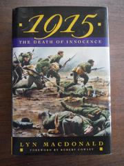 1915 by Lyn Macdonald