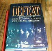 AN HONOURABLE DEFEAT by Anton Gill