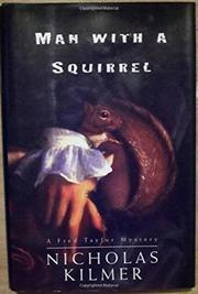 MAN WITH A SQUIRREL by Nicholas Kilmer