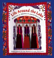 LIFE AROUND THE LAKE by Maricel E. Presilla