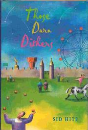THOSE DARN DITHERS by Sid Hite