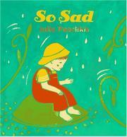 SO HAPPY/SO SAD by Julie Paschkis