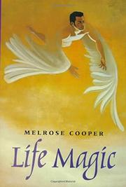 LIFE MAGIC by Melrose Cooper