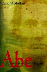 ABE by Richard Slotkin