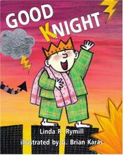 GOOD KNIGHT by Linda R. Rymill