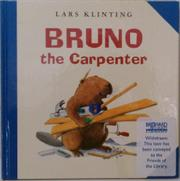 BRUNO THE CARPENTER by Lars Klinting