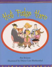 HOT FUDGE HERO by Pat Brisson