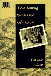THE LONG SEASON OF RAIN by Helen Kim