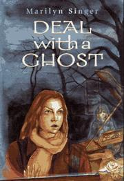 DEAL WITH A GHOST by Marilyn Singer