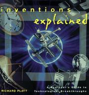 INVENTIONS EXPLAINED by Richard Platt