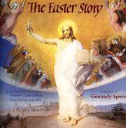 THE EASTER STORY by Gennady Spirin