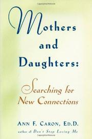 MOTHERS AND DAUGHTERS by Ann F. Caron