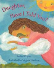DAUGHTER, HAVE I TOLD YOU? by Rachel Coyne