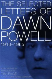 SELECTED LETTERS OF DAWN POWELL, 1913-1965 by Tim Page