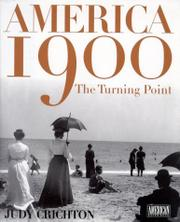AMERICA 1900 by Judy Crichton