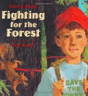 FIGHTING FOR THE FOREST by Gloria Rand