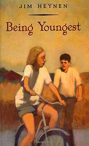 BEING YOUNGEST by Jim Heynen