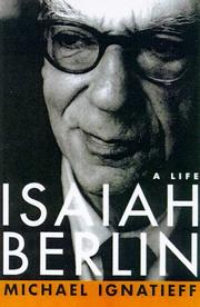 ISAIAH BERLIN by Michael Ignatieff