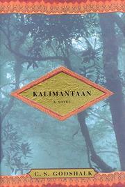 KALIMANTAAN by C.S. Godshalk