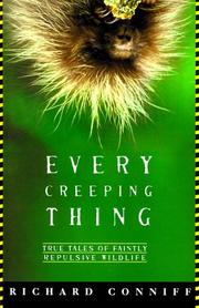 EVERY CREEPING THING by Richard Conniff