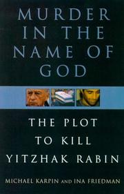 MURDER IN THE NAME OF GOD by Michael Karpin